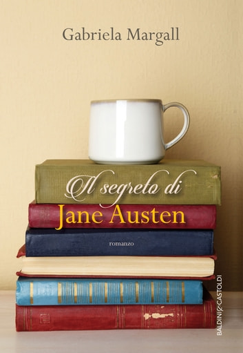 Il segreto di Jane Austen ebook by Gabriela Margall