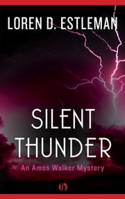 Silent Thunder ebook by Loren D. Estleman