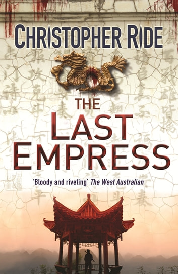 The Last Empress ebook by Christopher Ride