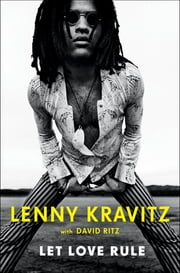 Let Love Rule ebook by Lenny Kravitz