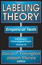 Labeling Theory ebook by David P. Farrington,Joseph Murray