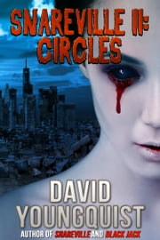 Snareville II: Circles ebook by David Youngquist