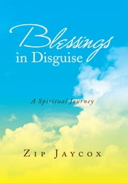 Blessings in Disguise ebook by Zip Jaycox