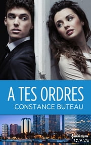 A tes ordres ebook by Constance Buteau