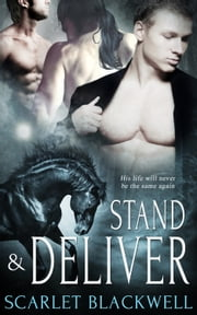 Stand and Deliver ebook by Scarlet Blackwell