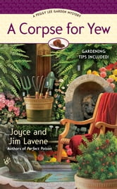 A Corpse for Yew ebook by Joyce and Jim Lavene