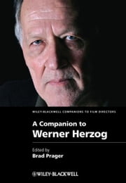 A Companion to Werner Herzog ebook by Brad Prager