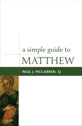 A Simple Guide to Matthew ebook by McCarren