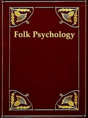 Elements of Folk Psychology - Outlines of a Psychological History of the Development of Mankind ebook by Wilhelm Wundt,Edward Leroy Schaub, Translator