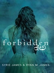 Forbidden ebook by Syrie James, Ryan M. James