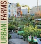 Urban Farms ebook by Sarah C. Rich,Matthew Benson