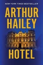 Hotel ebook by Arthur Hailey