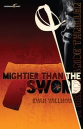 Mightier than the Sword ebook by Evan Willnow
