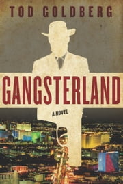 Gangsterland - A Novel ebook by Tod Goldberg