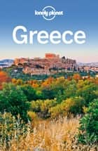 Lonely Planet Greece ebook by Lonely Planet, Korina Miller, Kate Armstrong,...