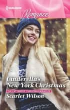 Cinderella's New York Christmas ebook by Scarlet Wilson