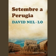Setembre a Perugia audiobook by David Nel·lo