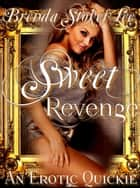 Sweet Revenge ebook by Brenda Stokes Lee