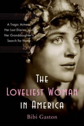 The Loveliest Woman in America ebook by Bibi Gaston