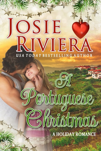A Portuguese Christmas ebook by Josie Riviera
