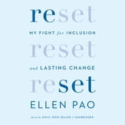 Reset - My Fight for Inclusion and Lasting Change audiobook by Ellen Pao