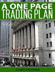 A One Page Trading Plan ebook by Chidi Ihuoma
