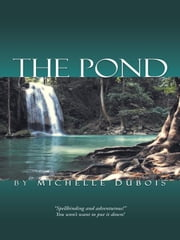 The Pond ebook by Michelle Dubois