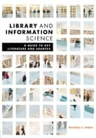 Library and Information Science ebook by Michael F. Bemis