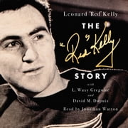 The Red Kelly Story audiobook by