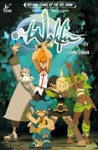 Wakfu #4 ebook by Kahel, Mig, Saturex