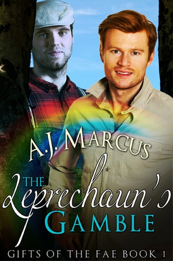 The Leprechaun's Gamble ebook by A.J. Marcus