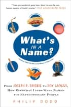 What's in a Name? ebook by Philip Dodd