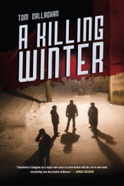 A Killing Winter ebook by Tom Callaghan