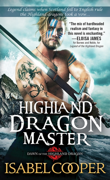 Highland Dragon Master ebook by Isabel Cooper