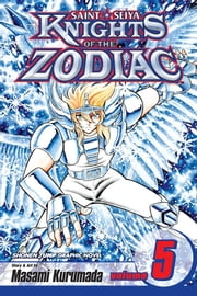 Knights of the Zodiac (Saint Seiya), Vol. 5 - Execution! ebook by Masami Kurumada,Masami Kurumada