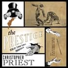 The Prestige audiobook by Christopher Priest, Simon Vance