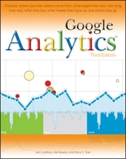Google Analytics ebook by Jerri L. Ledford,Joe Teixeira,Mary E. Tyler