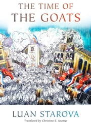 The Time of the Goats ebook by Starova, Luan