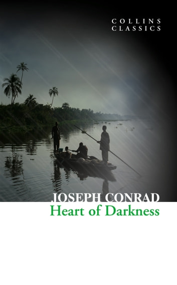 Heart of Darkness (Collins Classics) ebook by Joseph Conrad