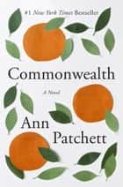 Commonwealth E-bok by Ann Patchett