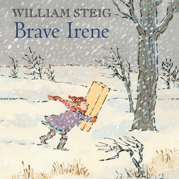 Brave Irene - A Picture Book audiobook by William Steig