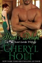 Heart's Delight ebook by Cheryl Holt