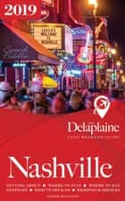 Nashville - The Delaplaine 2019 Long Weekend Guide - Long Weekend Guides ebook by Andrew Delaplaine