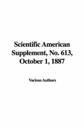 Scientific American Supplement, No. 613, October 1, 1887 ebook by Various Authors