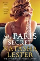 The Paris Secret ebook by Natasha Lester