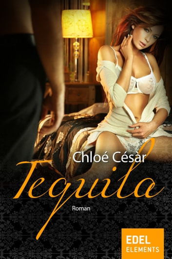 Tequila ebook by Chloé Césàr