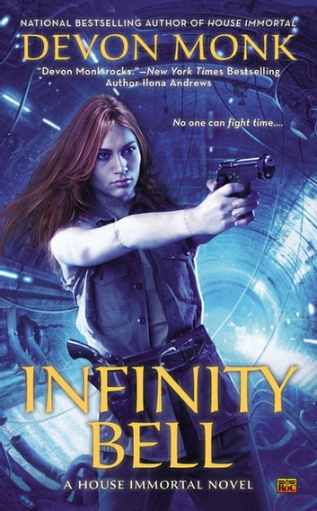 Infinity Bell ebook by Devon Monk