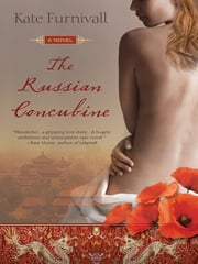 The Russian Concubine ebook by Kate Furnivall