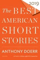 The Best American Short Stories 2019 ebook by Anthony Doerr, Heidi Pitlor