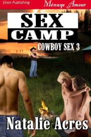 Sex Camp ebook by Natalie Acres